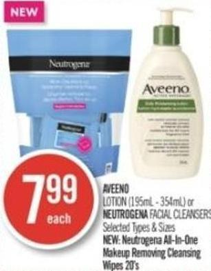 Aveeno  Lotion (195ml - 354ml) or Neutrogena Facial Cleansers