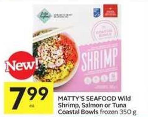 Matty's Seafood Wild Shrimp - Salmon or Tuna Coastal Bowls