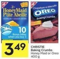 Christie Baking Crumbs Honey Maid or Oreo 400 g - 10 Air Miles Bonus Miles