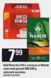 Red Rose Tea - 216's - Lavazza Or Nabob Roast And Ground - 300/340 G