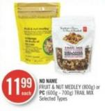 No Name Fruit & Nut Medley (800g) or PC (600g - 700g) Trail Mix