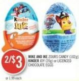 Mike And Ike Zours Candy (102g) - Kinder Joy (20g) or Licenced Chocolate Eggs