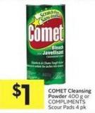 Comet Cleansing Powder 400 g or Compliments Scour Pads 4 Pk