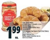 Front Street Bakery All Butter Large Croissants 4's - 204 G Selection Bagels 510 G Selection English Muffins Pkg Of 6