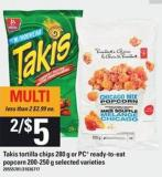 Takis Tortilla Chips 280 G Or PC Ready To Eat Popcorn 200-250 G