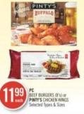 PC  Beef Burgers (8's) or Pinty's Chicken Wings