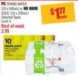 PC Spring Water (24 X 500ml) or No Name Juice (10 X 200ml)