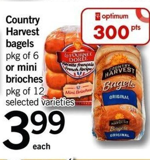 Country Harvest Bagels - Pkg of 6 Or Mini Brioches - Pkg of 12