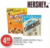 Hershey's Crunchers Cookie Clusters (170g) or Popped Mix (160g - 170g)