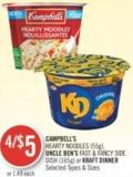 Campbell's Hearty Noodles (55g) - Uncle Ben's Fast & Fancy Side Dish (165g) or Kraft Dinner