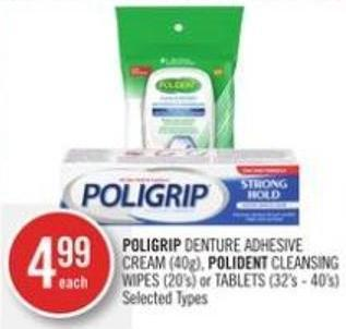 Poligrip Denture Adhesive Cream (40g) - Polident Cleansing Wipes (20's) or Tablets (32's - 40's)