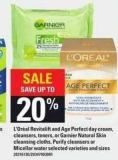 L'oréal Revitalift And Age Perfect Day Cream - Cleansers - Toners - Or Garnier Natural Skin Cleansing Cloths - Purify Cleansers Or Micellar Water