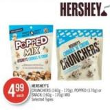 Hershey's Crunchers (160g - 170g) - Popped (170g) or Snack (160g - 170g) Mix