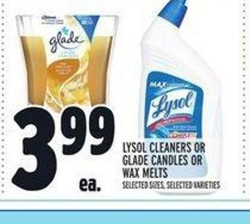 Lysol Cleaners Or Glade Candles Or Wax Melts