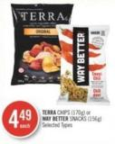Terra Chips (170g) or Way Better Snacks (156g)