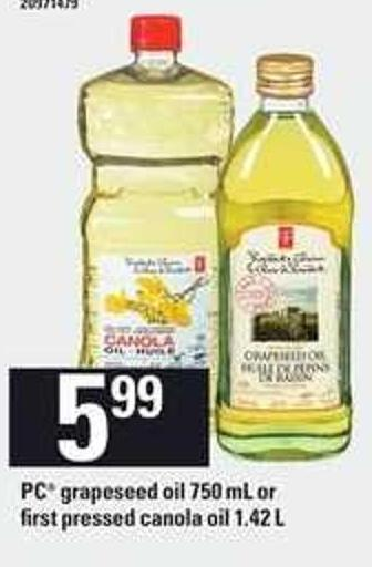 PC Grapeseed Oil 750 ml or First-pressed Canola Oil - 1.42 L