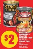 Campbell's Chunky - Everyday Gourmet or Healthy Request Soup - 500/540 mL or Stagg Chili - 425 g