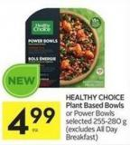 Healthy Choice Plant Based Bowls or Power Bowls Selected 255-280 g