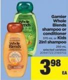 Garnier Whole Blends Shampoo Or Conditioner - 370 Ml Or Kids 2in1 Shampoo - 250 Ml