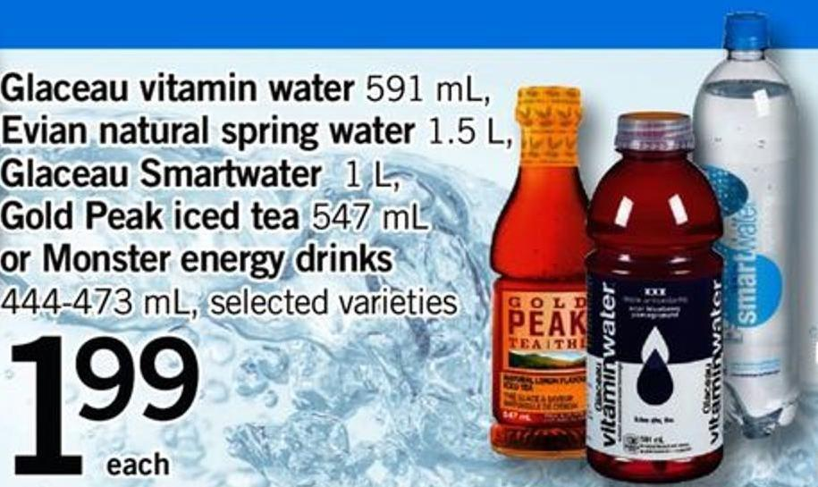 Glaceau Vitamin Water - 591 Ml - Evian Natural Spring Water - 1.5 L - Glaceau Smartwater - 1 L - Gold Peak Iced Tea 547 Ml Or Monster Energy Drinks - 444-473 Ml
