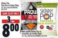 Skinny Pop Pop Corn Or Paqui Chips 125 - 155 g