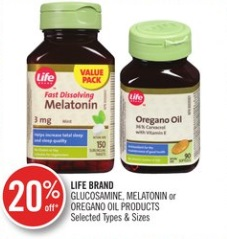 LIFE BRAND GLUCOSAMINE, MELATONIN or OREGANO OIL PRODUCTS