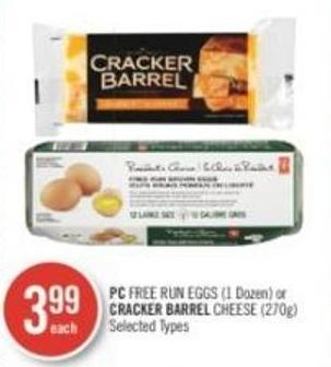 PC Free Run Eggs (1 Dozen) or Cracker Barrel Cheese (270g)
