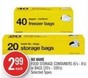 No Name Food Storage Containers (6's - 8's) or Bags (20's - 100's)