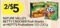 Nature Valley - Betty Crocker Fruit Snacks or Mott's Fruitsations
