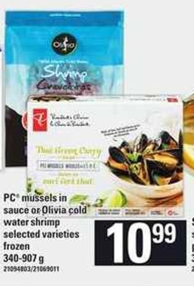 PC Mussels In Sauce Or Olivia Cold Water Shrimp - 340-907 g