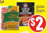 Butcher's Selection Stampede Hot Dogs 900 g Harvest Creek Halal Chicken Wieners 908 g