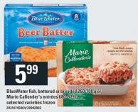 Bluewater Fish - Battered Or Breaded 260-700 G Or Marie Callender's Entrées 680-879 G