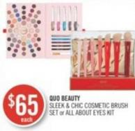 Quo Beauty Sleek & Chic Cosmetic Brush Set or All About Eyes Kit