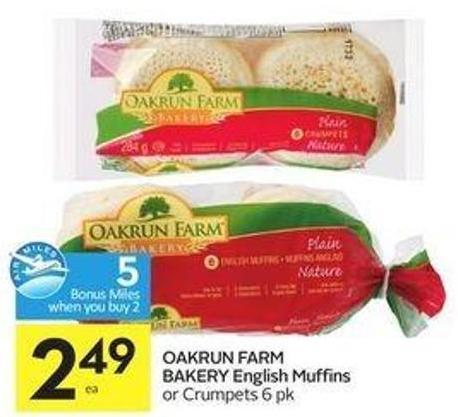 Oakrun Farm Bakery English Muffins or Crumpets 6 Pk - 5 Air Miles Bonus Miles