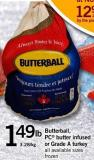 Butterball - PC Butter Infused Or Grade A Turkey