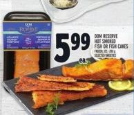 Dom Reserve Hot Smoked Fish Or Fish Cakes