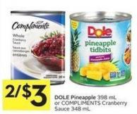 Dole Pineapple 398 mL or Compliments Cranberry Sauce 348 mL
