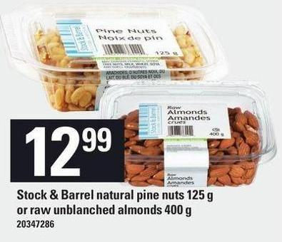 Stock & Barrel Natural Pine Nuts 125 g Or Raw Unblanched Almonds 400 g