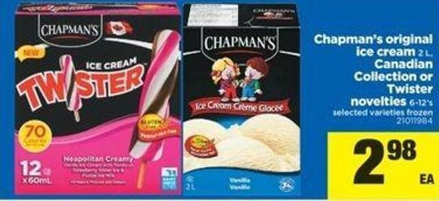 Chapman's Original Ice Cream - 2 L - Canadian Collection Or Twister Novelties - 6-12's