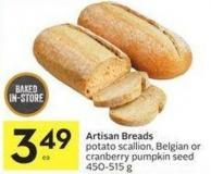 Artisan Breads Potato Scallion - Belgian or Cranberry Pumpkin Seed 450-515 g