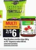 Neal Brothers Tortilla Chips - 300 G Or PC Organics Salsa - 430 Ml