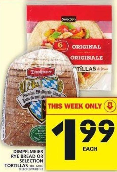 Dimpflmeier Rye Bread Or Selection Tortillas