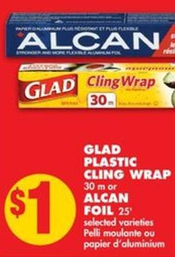 Glad Plastic Cling Wrap - 30 M Or Alcan Foil - 25'