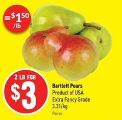 Bartlett Pears Product of USA Extra Fancy Grade 3.31/kg