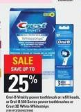 Oral-b Vitality Power Toothbrush Or Refill Heads Or Oral-b 500 Series Power Toothbrushes Or Crest 3D White Whitestrips