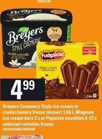 Breyers Creamery Style Ice Cream Or Confectionery Frozen Dessert 1.66 L.magnum Ice Cream Bars 3's Or Popsicle Novelties 6-12's