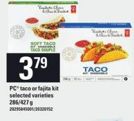 PC Taco Or Fajita Kit - 286/427 g