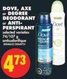 Dove - Axe or Degree Deodorant or Anti-perspirant - 74/107 g