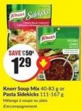 Knorr Soup Mix 40-83 g or Pasta Sidekicks 111-167 g