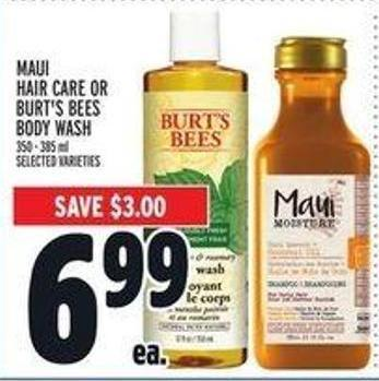 Maui Hair Care or Burt's Bees Body Wash